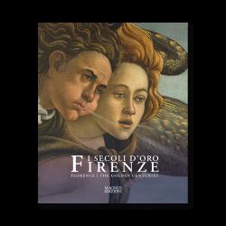 Firenze | I Secoli d'Oro