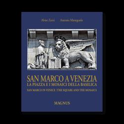 San Marco a Venezia Edizioni Magnus